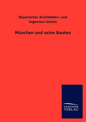 M Nchen Und Seine Bauten (Paperback)