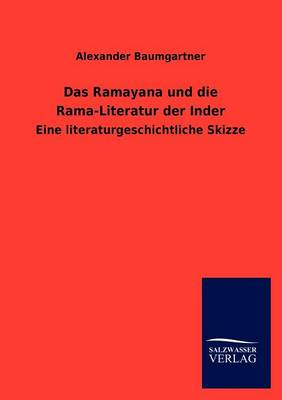 Das Ramayana Und Die Rama-Literatur Der Inder (Paperback)