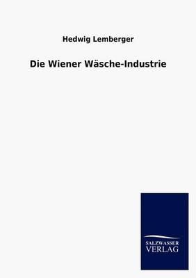Die Wiener W Sche-Industrie (Paperback)