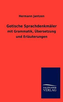 Gotische Sprachdenkm Ler (Paperback)