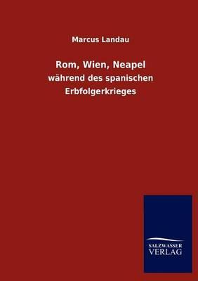 ROM, Wien, Neapel (Paperback)