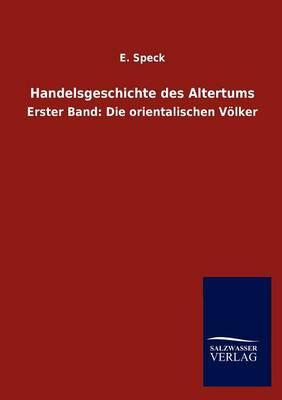 Handelsgeschichte Des Altertums (Paperback)