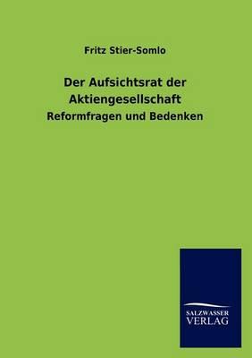 Der Aufsichtsrat Der Aktiengesellschaft (Paperback)