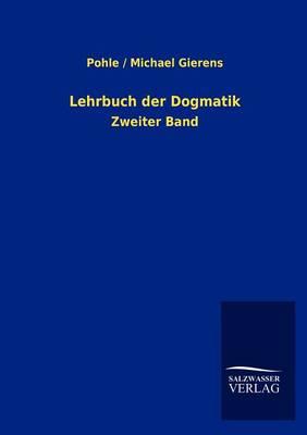 Lehrbuch Der Dogmatik (Paperback)