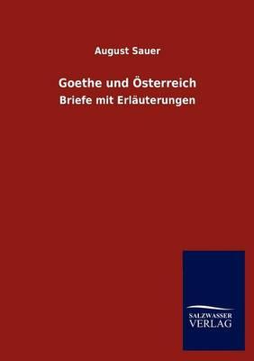 Goethe Und Sterreich (Paperback)