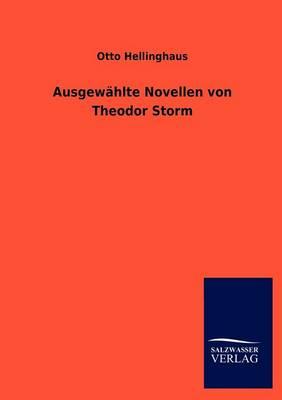 Ausgew Hlte Novellen Von Theodor Storm (Paperback)