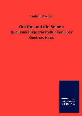 Goethe Und Die Seinen (Paperback)