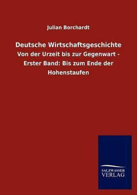 Deutsche Wirtschaftsgeschichte (Paperback)
