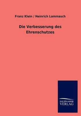 Die Verbesserung Des Ehrenschutzes (Paperback)