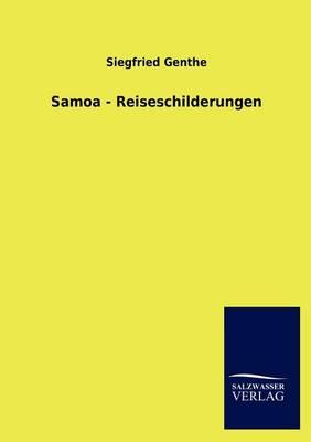 Samoa - Reiseschilderungen (Paperback)