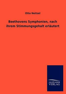 Beethovens Symphonien, Nach Ihrem Stimmungsgehalt Erl Utert (Paperback)