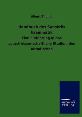 Handbuch Des Sanskrit: Grammatik (Paperback)