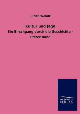 Kultur Und Jagd (Paperback)