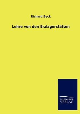 Lehre Von Den Erzlagerstatten (Paperback)