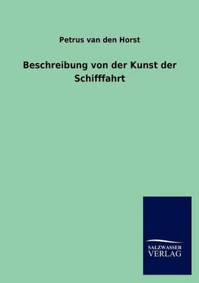 Beschreibung Von Der Kunst Der Schifffahrt (Paperback)