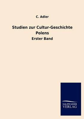 Studien Zur Cultur-Geschichte Polens (Paperback)