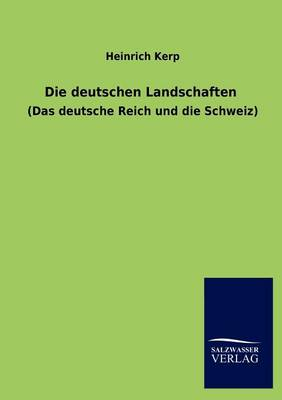 Die Deutschen Landschaften (Paperback)
