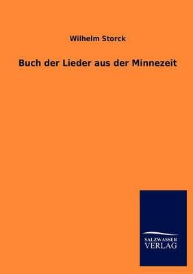 Buch Der Lieder Aus Der Minnezeit (Paperback)