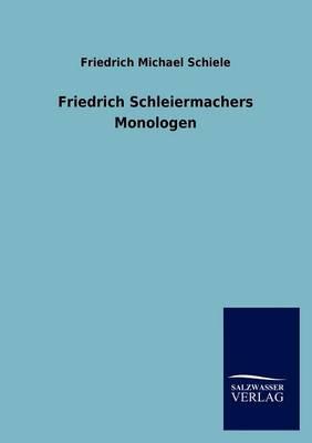 Friedrich Schleiermachers Monologen (Paperback)