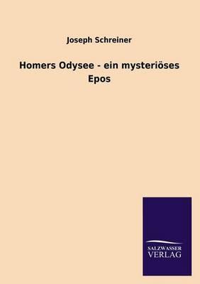 Homers Odysee - Ein Mysteri ses Epos (Paperback)