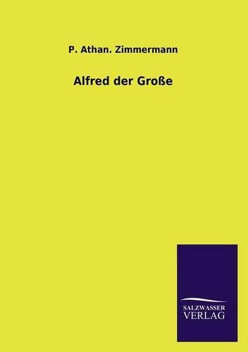 Alfred Der Grosse (Paperback)