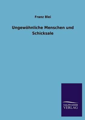 Ungewohnliche Menschen Und Schicksale (Paperback)