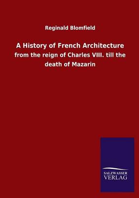 A History of French Architecture (Paperback)