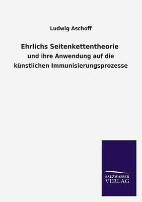 Ehrlichs Seitenkettentheorie (Paperback)
