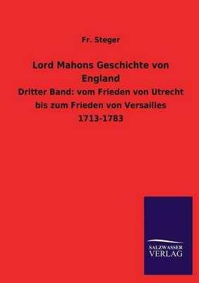Lord Mahons Geschichte Von England (Paperback)