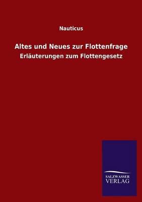 Altes Und Neues Zur Flottenfrage (Paperback)
