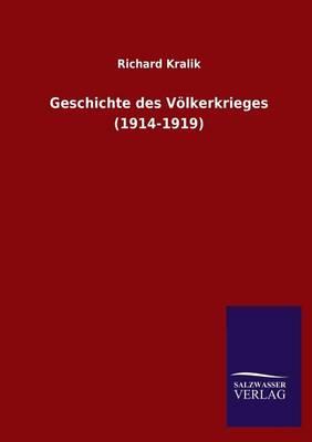 Geschichte Des Volkerkrieges (1914-1919) (Paperback)