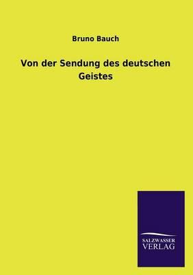Von Der Sendung Des Deutschen Geistes (Paperback)