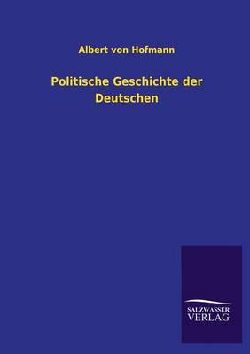 Politische Geschichte Der Deutschen (Paperback)
