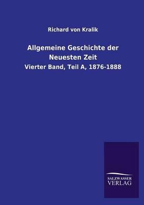 Allgemeine Geschichte Der Neuesten Zeit (Paperback)