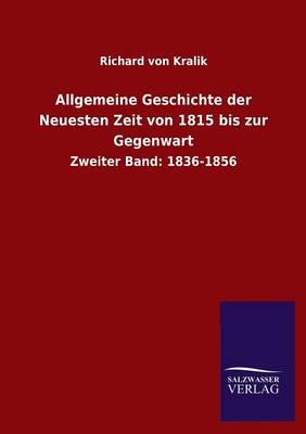 Allgemeine Geschichte Der Neuesten Zeit Von 1815 Bis Zur Gegenwart (Paperback)