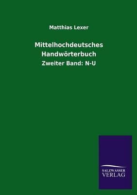 Mittelhochdeutsches Handworterbuch (Paperback)