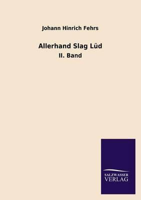Allerhand Slag Lud (Paperback)
