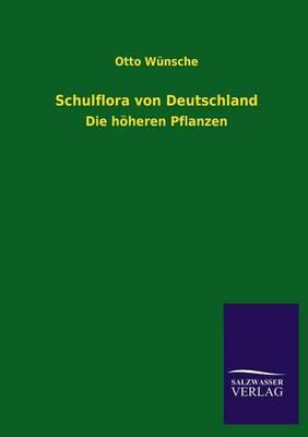 Schulflora Von Deutschland (Paperback)