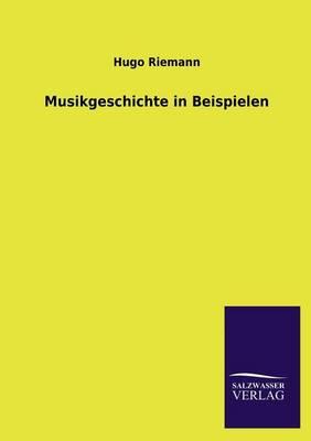 Musikgeschichte in Beispielen (Paperback)
