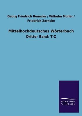 Mittelhochdeutsches W rterbuch (Paperback)