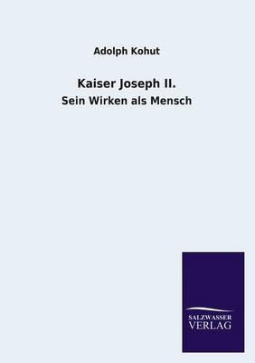 Kaiser Joseph II. (Paperback)