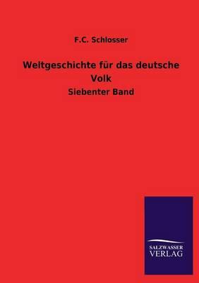 Weltgeschichte Fur Das Deutsche Volk (Paperback)