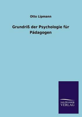 Grundriss Der Psychologie Fur Padagogen (Paperback)