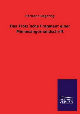Das Trotzsche Fragment Einer Minnesangerhandschrift (Paperback)