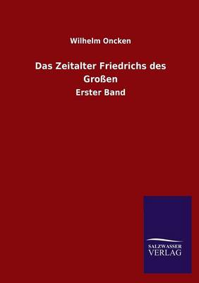 Das Zeitalter Friedrichs Des Grossen (Paperback)