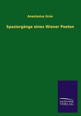 Spaziergange Eines Wiener Poeten (Paperback)