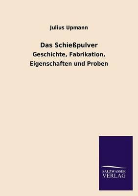 Das Schiesspulver (Paperback)
