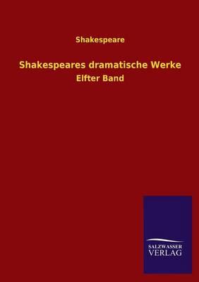 Shakespeares Dramatische Werke (Paperback)