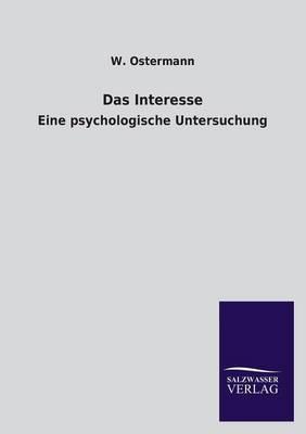 Das Interesse (Paperback)