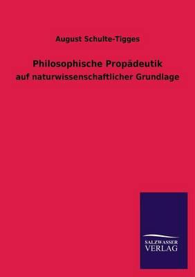 Philosophische Propadeutik (Paperback)